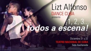 Presentará Lizt Alfonso espectáculo ¡1, 2, 3... todos a escena!
