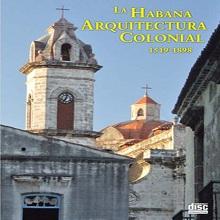 Multimedia La Habana, arquitectura colonial